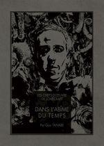 Couverture Les Chefs-d'œuvre de Lovecraft : Dans l'abîme du temps