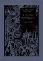 Couverture Les Chefs-d'œuvre de Lovecraft : La Couleur tombée du ciel
