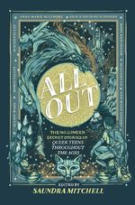 Couverture All Out: the no-longer secret stories of queer teens throughout the ages