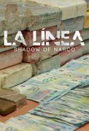 Affiche La Línea : Dans l'ombre du narcotrafic
