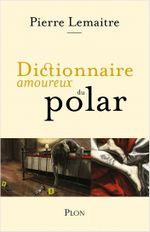 Couverture Dictionnaire amoureux du polar