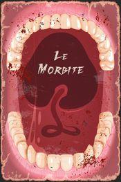 Affiche Le Morbite