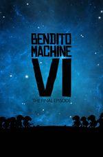 Affiche Bendito Machine VI : Carry on