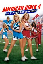 Affiche American Girls 4 : La Guerre des blondes