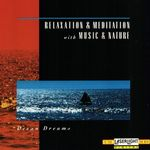 Pochette Relaxation & Meditation with Music & Nature: Ocean Dreams