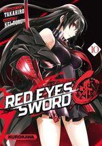 Couverture Red Eyes Sword - Akame ga Kill ! Zero, tome 10