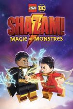 Affiche LEGO DC : Shazam! Monstres et Magie