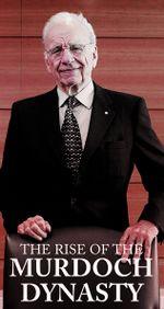Affiche Murdoch, le grand manipulateur des médias