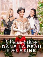 Affiche La Princesse de Chicago : Dans la peau d'une reine