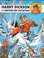 Couverture La Conspiration fantastique - Harry Dickson (Vanderhaeghe/Zanon), tome 6
