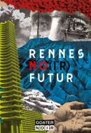 Couverture Rennes No(ir) Futur
