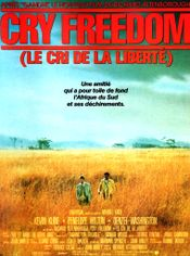 Affiche Cry Freedom, le cri de la liberté