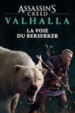 Jaquette Assassin's Creed Valhalla : La Voie du berserker