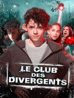 Affiche Le club des divergents