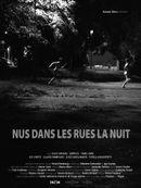 Affiche Nus dans les rues la nuit