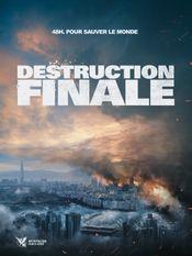 Affiche Destruction finale
