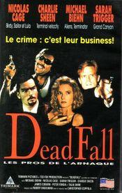 Affiche Deadfall : Les Pros de l'Arnaque