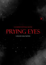 Affiche Prying Eyes