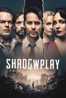 Affiche Shadowplay