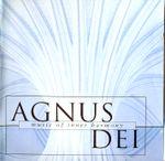 Pochette Agnus Dei: Music of Inner Harmony