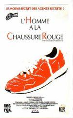 Affiche L'Homme à la chaussure rouge