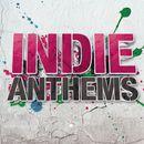 Pochette Indie Anthems