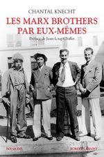 Couverture Les Marx Brothers par eux-mêmes
