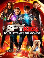 Affiche Spy Kids : Tout le temps du monde