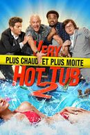 Affiche Very Hot Tub 2