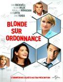 Affiche Blonde sur ordonnance
