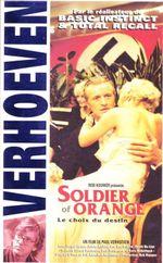 Affiche Soldier of Orange - Le Choix du destin