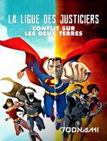 Affiche La Ligue des Justiciers : Conflit sur les deux Terres