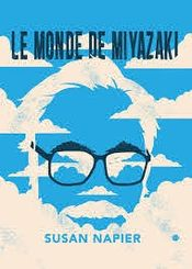 Couverture Le Monde de Miyazaki