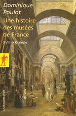 Couverture Une histoire des musées de France