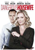 Affiche Dangerous Housewife