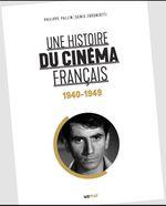 Couverture Une histoire du cinéma français (années 40)