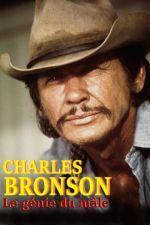 Affiche Charles Bronson, le génie du mâle