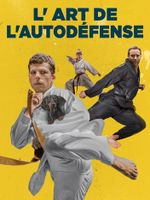 Affiche L'Art de l'autodéfense