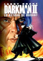 Affiche Darkman II : Le Retour de Durant