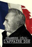 Affiche Chambre 2806 : L'Affaire DSK