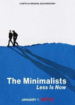 Affiche The Minimalists: Less Is Now