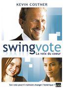 Affiche Swing Vote - La Voix du cœur