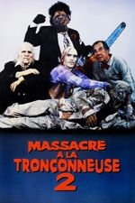 Affiche Massacre à la tronçonneuse 2