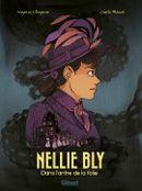 Couverture Nellie Bly : Dans l'antre de la folie