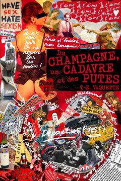 Couverture Du champagne, un cadavre et des putes - Tome 2
