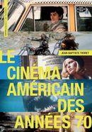 Couverture Le Cinéma américain des années 70