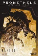 Couverture Aliens - Prometheus : Life and Death, tome 3