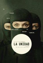 Affiche La Unidad : unité anti-terroriste