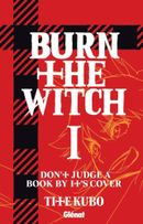Couverture Burn the Witch, tome 1