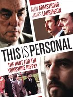 Affiche This is Personal: The Hunt for the Yorkshire Ripper